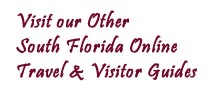 South Florida visitor, travel, vacation and holiday guides - Naples, Marco Island, Everglades, Fort Myers, Sanibel and Captiva Islands, Ft Myers Beach, Bonita Springs, Cape Coral and Golden Gate Florida